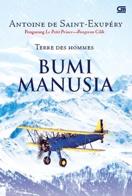 Terre des Hommes - Bumi Manusia by Antoine de Saint-Exupéry