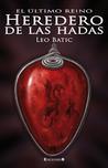 Heredero de las hadas (El último reino, #1)