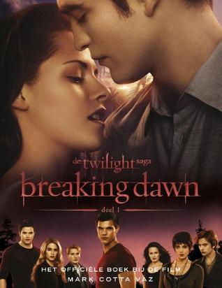 Breaking Dawn: het officiële boek bij de film