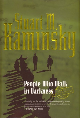 People Who Walk in Darkness (Porfiry Rostnikov, #15)