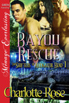 Bayou Rescue (Shifters of Alligator Bend, #1)