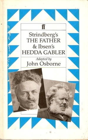 the father daughter relationship in ibsen s hedda gabler