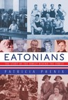 Eatonians: The Story of the Family Behind the Family