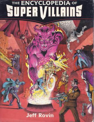 The Encyclopedia of Super Villains