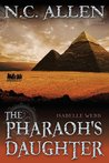 The Pharaoh's Daughter (Isabelle Webb, #2)