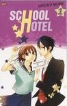School Hotel, Vol. 1