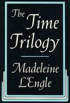 The Time Trilogy by Madeleine L'Engle