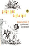 Goopy Gyne Bagha Byne: The Magical World of Upendrakishore Roychoudhury