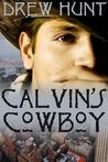 Calvin's Cowboy (Calvin's Cowboy #1)