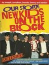 Our Story: New Kids on the Block