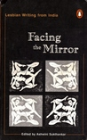 Facing the Mirror by Ashwini Sukthankar