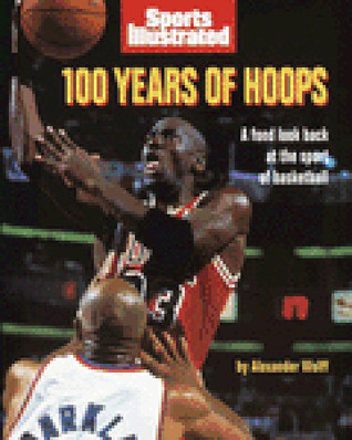 Sports Illustrated 100 Years of Hoops