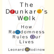 The Drunkard's Walk: How Randomness Rules Our Lives (Audiobook)