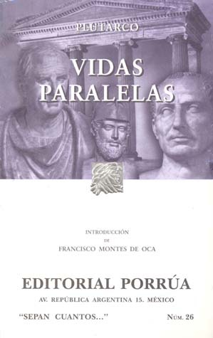 Ebook Vidas Paralelas (Sepan Cuantos, #26) by Plutarch DOC!