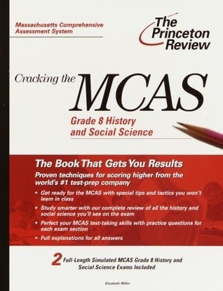 Cracking the MCAS Grade 8 History and Social Science