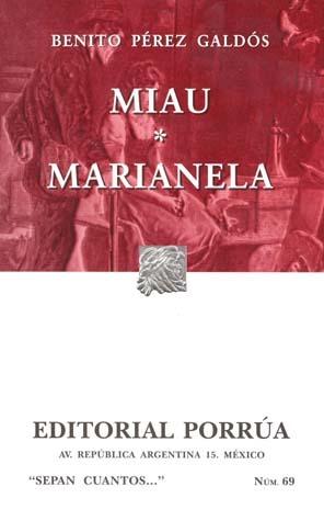 Miau. Marianela (Sepan Cuantos, #69)