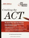 Cracking the ACT, 2002 Edition