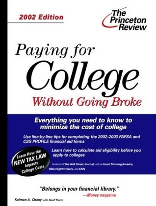 The Paying for College without Going Broke, 2002 Edition