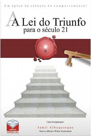 A lei do triunfo para o sculo 21 by jamil albuquerque a lei do triunfo para o sculo 21 fandeluxe Gallery