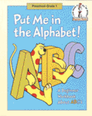 Put Me in the Alphabet!: A Beginner Fun Book about ABC's