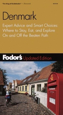 Fodor's Denmark: Expert Advice and Smart Choices: Where to Stay, Eat, and Explore On and Off the Beaten Path (Fodor's Gold Guides Series)