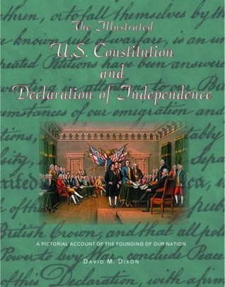 The Illustrated Constitution And Declaration of Independence
