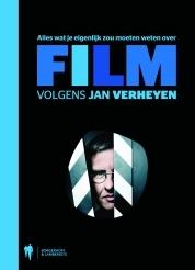 Alles wat je eigenlijk zou moeten weten over film by Jan Verheyen