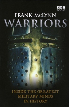 Warriors: Inside the Greatest Military Minds in History
