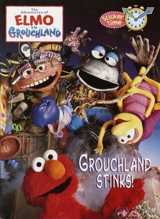 Adventures of Elmo in Grouchland: Grouchland Stinks!: Sticker Time