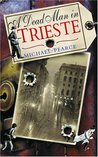 A Dead Man in Trieste (Seymour of Special Branch, #1)