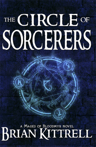 The Circle of Sorcerers by Brian Kittrell