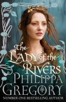 The Lady of the Rivers(The Cousins War 1)