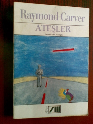 fires essays poems stories by raymond carver