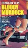 Bloody Murdock (Matt Murdock, #1)
