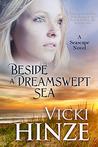 Beside a Dreamswept Sea (Seascape Trilogy, #3)