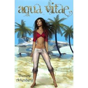 Aqua Vitae by Therese Arkenberg