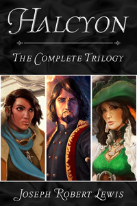 Halcyon - The Complete Steampunk Fantasy Trilogy (Halcyon #1-3)