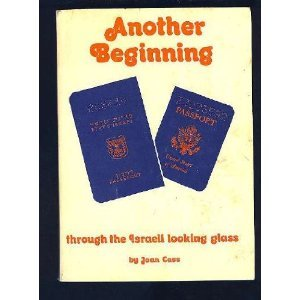 Another Beginning: Through The Israeli Looking Glass