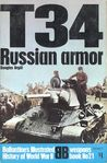 T-34: Russian armor (Ballantine's illustrated history of World War II: Weapons book No. 21)