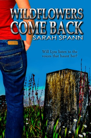 Wildflowers Come Back by Sarah Spann