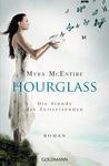 Die Stunde der Zeitreisenden by Myra McEntire