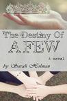 The Destiny of a Few (Destiny Trilogy, #2)