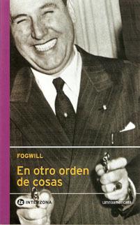 En otro orden de cosas by Rodolfo Enrique Fogwill