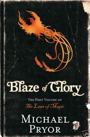 an analysis of blaze of glory a fantasy novel by michael pryor Blaze (novel) topic blaze is a novel by stephen king ,  2012 historical novel by jeff shaara blaze of glory, 2006 fantasy novel by michael pryor blaze of glory: .