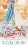 If the Slipper Fits (Cinderella Sisterhood, #1)