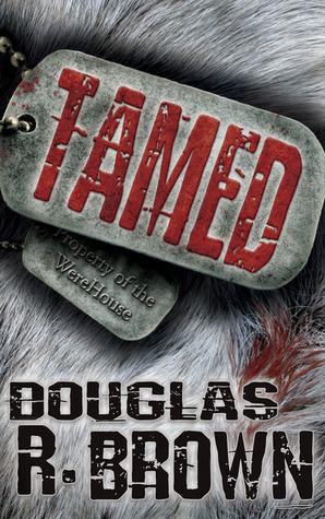 Tamed by Douglas R.  Brown
