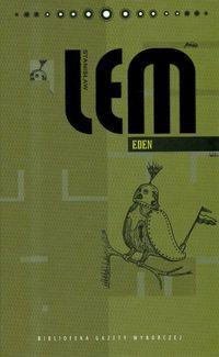 Eden (Stanisław Lem. Dzieła #10)