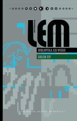 Ebook Biblioteka XXI wieku. Golem XIV (Stanisław Lem. Dzieła, #18) by Stanisław Lem TXT!