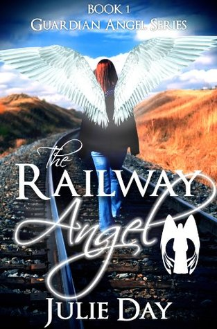 The Railway Angel (Guardian Angels, #1)