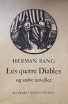 Les quatre Diables og andre noveller by Herman Bang